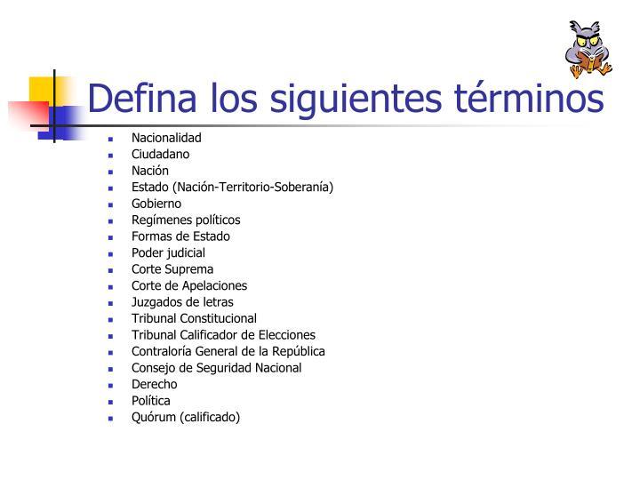 Defina los siguientes términos