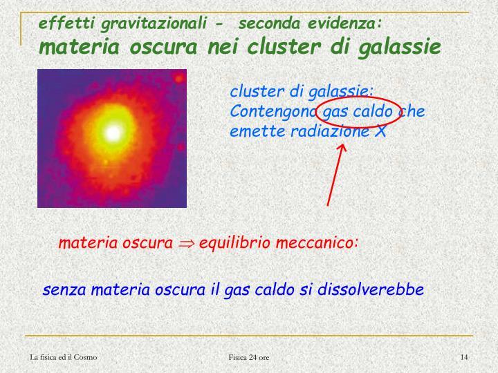 effetti gravitazionali -  seconda evidenza: