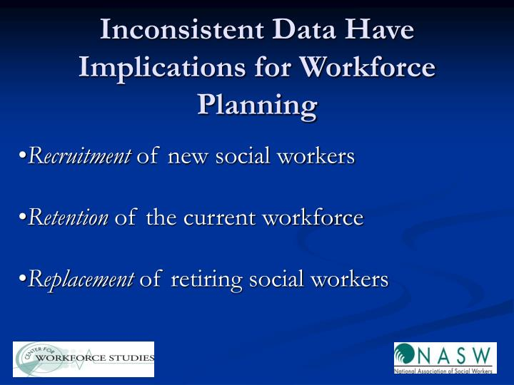 Inconsistent data have implications for workforce planning