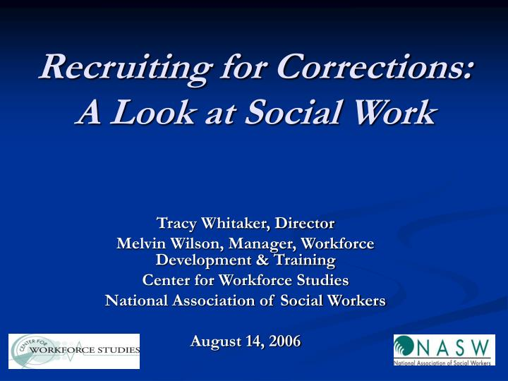Recruiting for corrections a look at social work