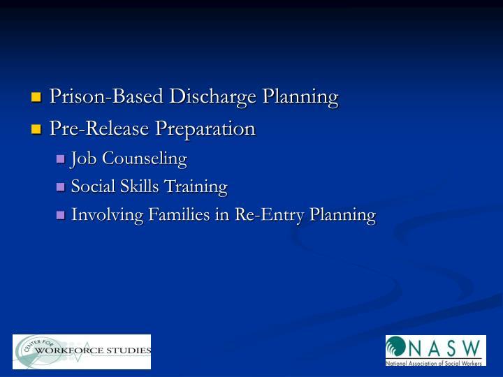 Prison-Based Discharge Planning