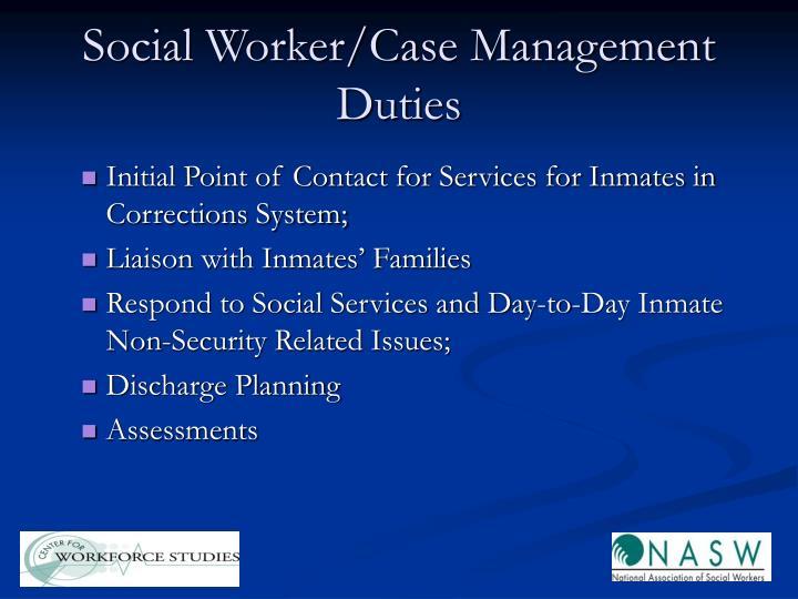 Social Worker/Case Management Duties