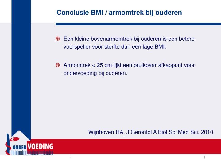 Conclusie BMI / armomtrek bij ouderen