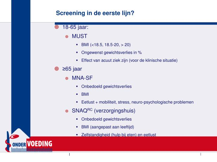 Screening in de eerste lijn?