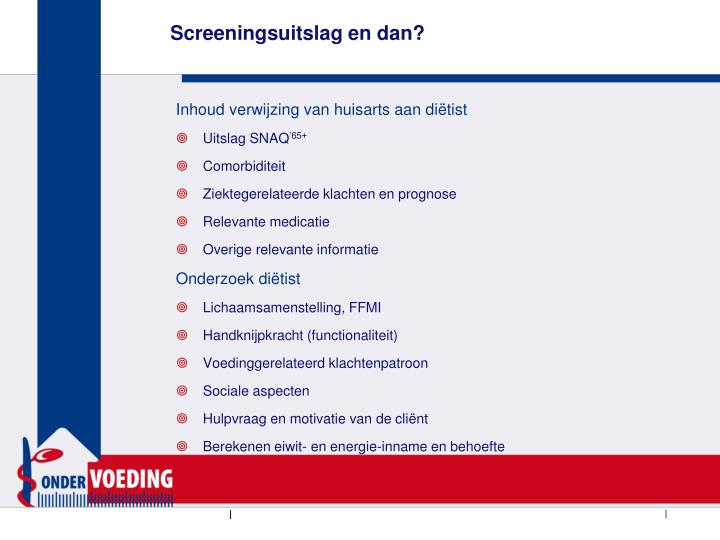 Screeningsuitslag en dan?
