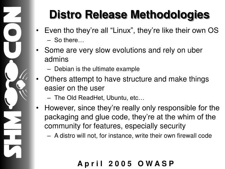 Distro Release Methodologies