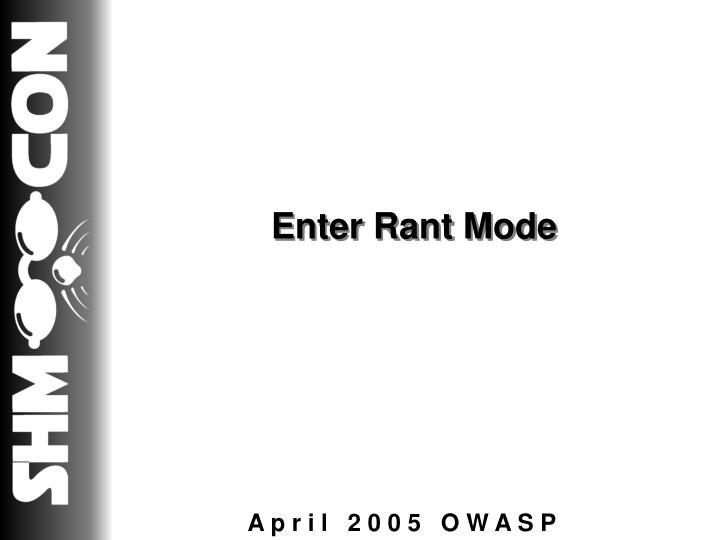 Enter Rant Mode