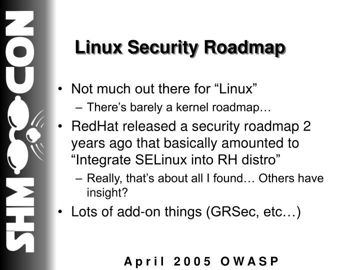 Linux Security Roadmap