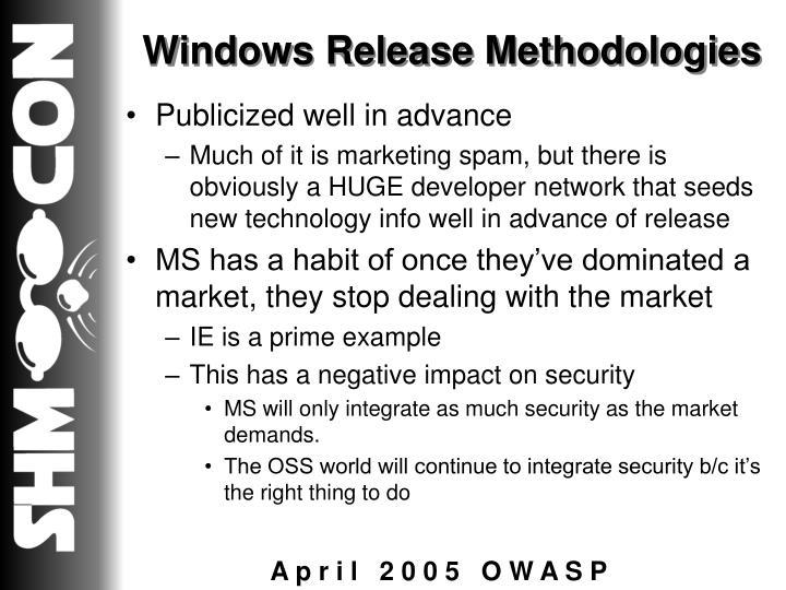 Windows Release Methodologies