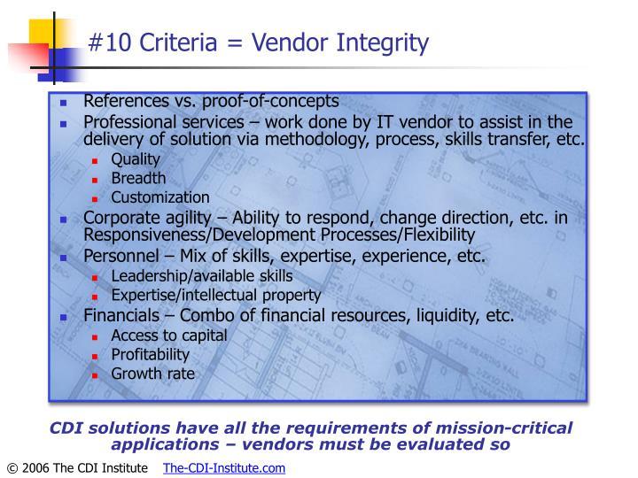 #10 Criteria = Vendor Integrity