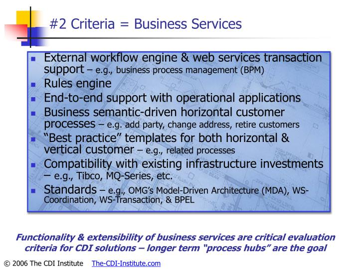 #2 Criteria = Business Services