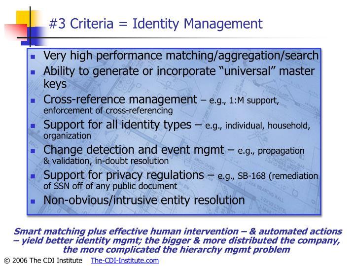 #3 Criteria = Identity Management