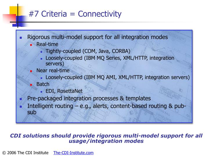 #7 Criteria = Connectivity