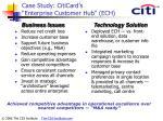 case study citicard s enterprise customer hub ech