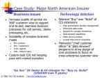 case study major north american insurer