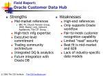 field report oracle customer data hub