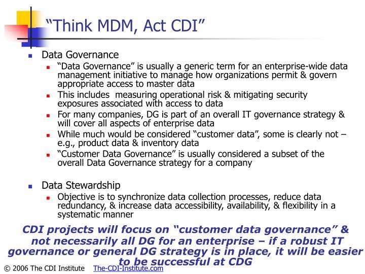 """Think MDM, Act CDI"""