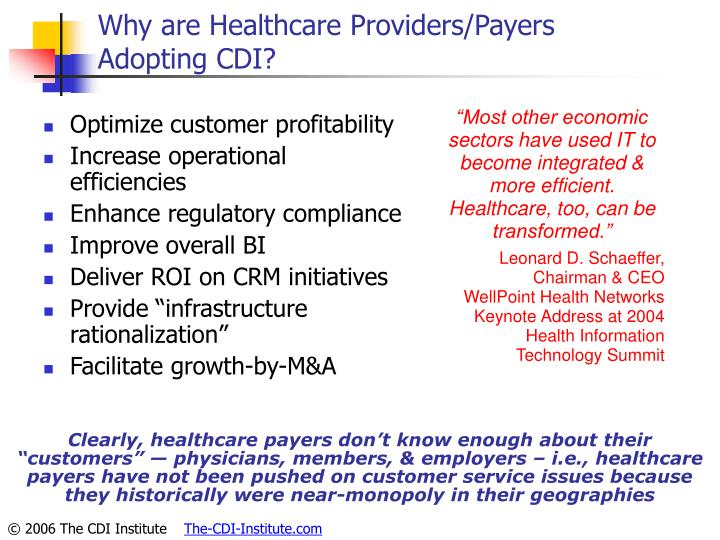 Why are Healthcare Providers/Payers
