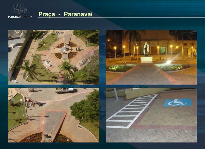 Praça  -  Paranavaí