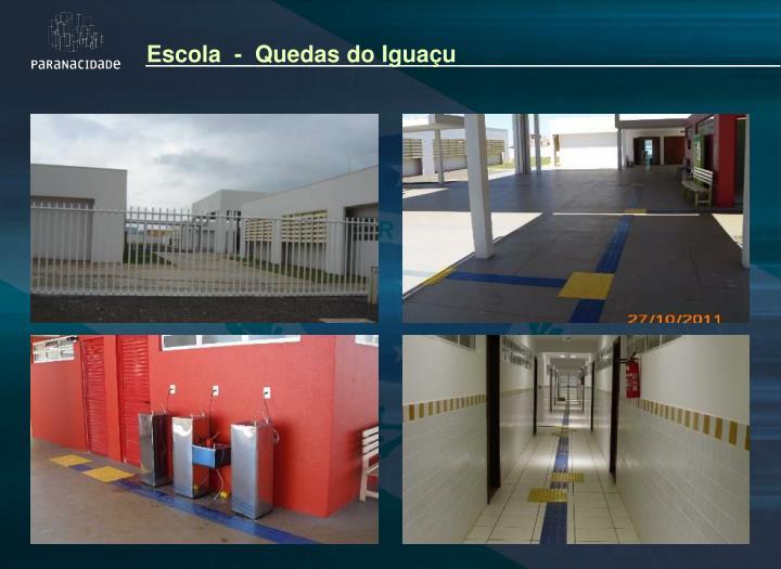 Escola  -  Quedas do Iguaçu