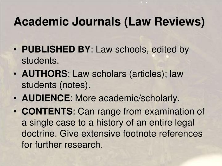 Academic Journals (Law Reviews)