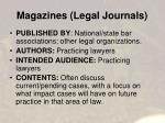 magazines legal journals