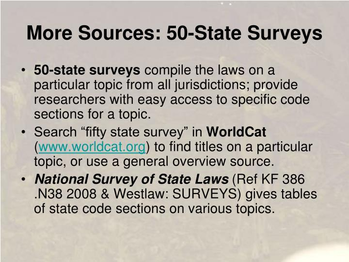More Sources: 50-State Surveys