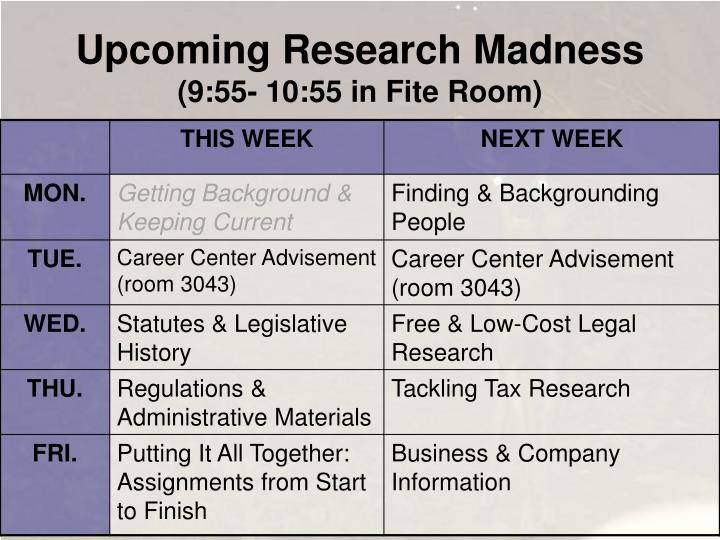 Upcoming Research Madness