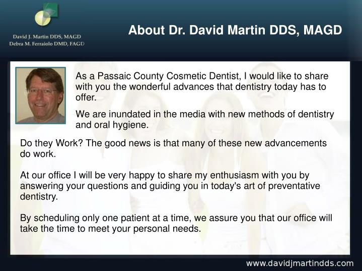 About Dr. David Martin DDS, MAGD