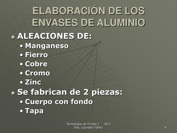 ELABORACIÓN DE LOS