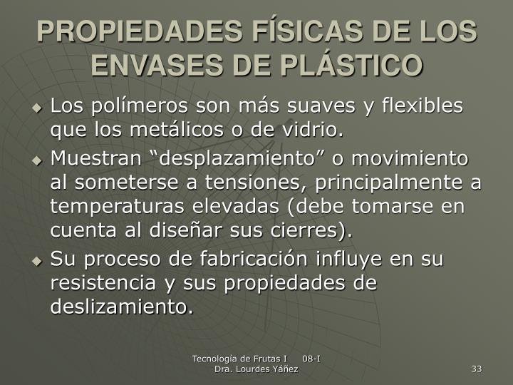 PROPIEDADES FÍSICAS DE LOS ENVASES DE PLÁSTICO