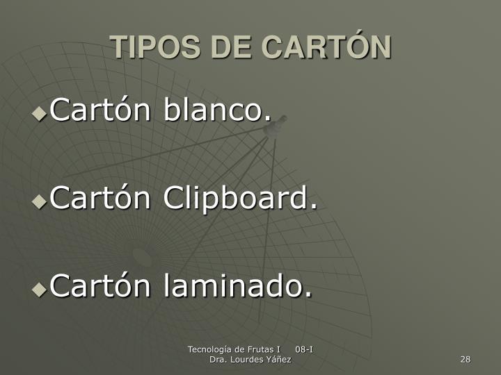 TIPOS DE CARTÓN