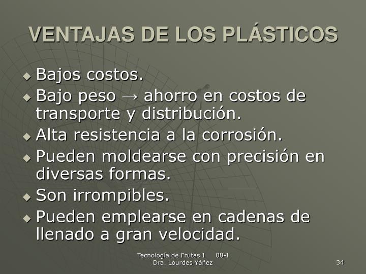 VENTAJAS DE LOS PLÁSTICOS