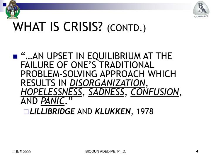 WHAT IS CRISIS?