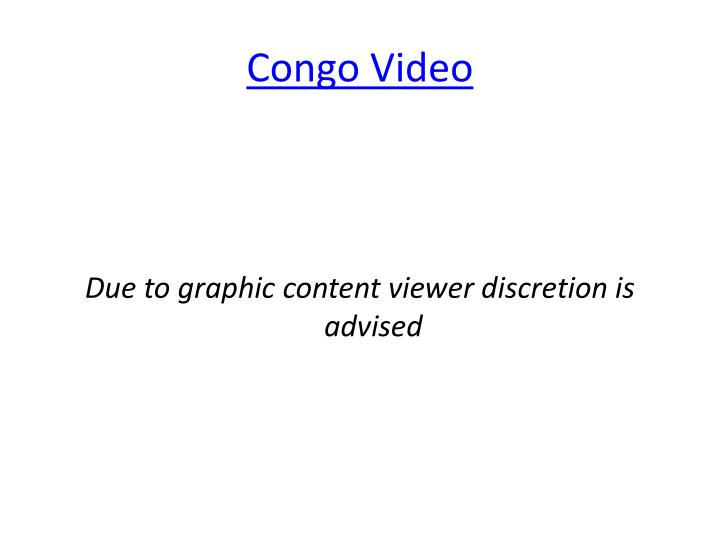 Congo Video