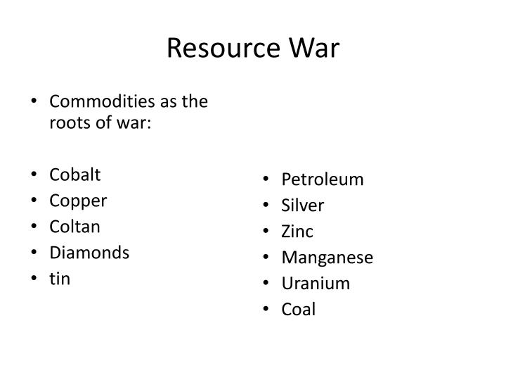 Resource War
