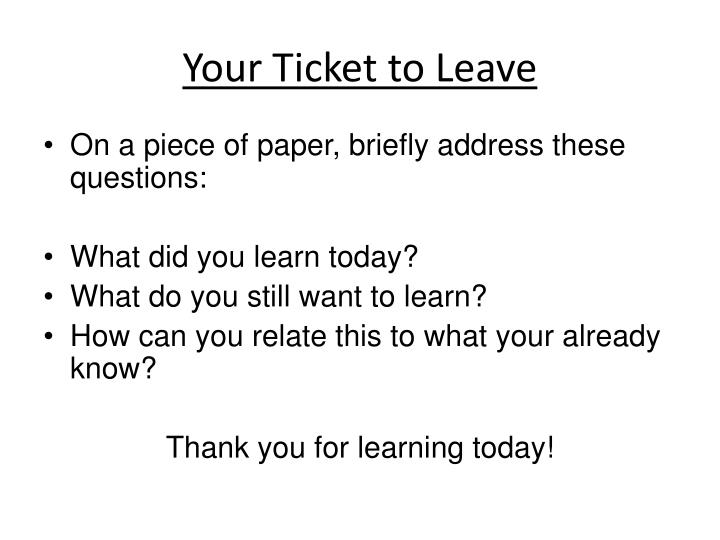 Your Ticket to Leave