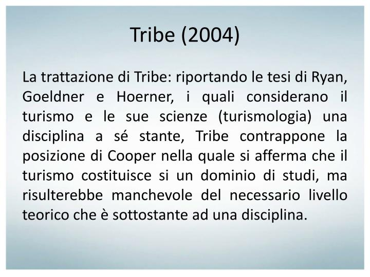 Tribe (2004)