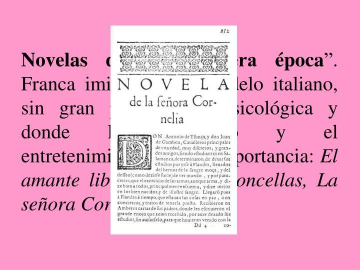 """Novelas de la """"primera época"""