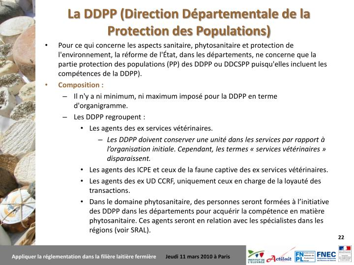 La DDPP (Direction Départementale de la Protection des Populations)