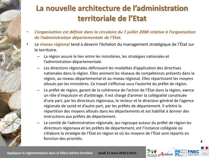 La nouvelle architecture de l'administration territoriale de l'Etat