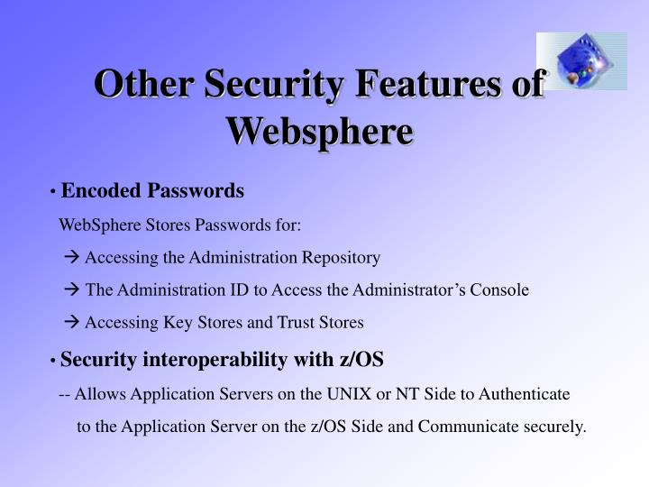 Other Security Features of Websphere