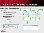 full screen view floating toolbars