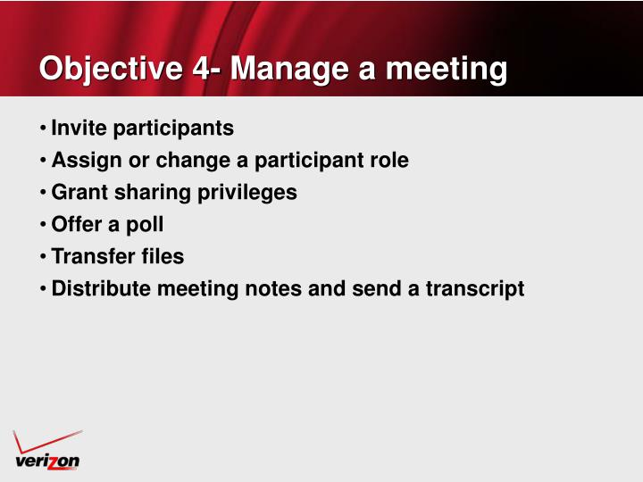 Objective 4- Manage a meeting