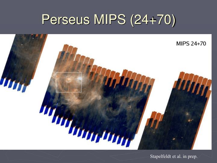 Perseus MIPS (24+70)