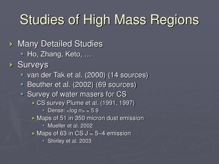 Studies of High Mass Regions