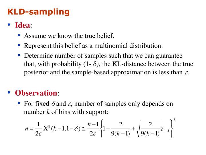 KLD-sampling