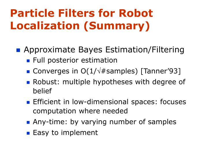 Particle Filters for Robot  Localization (Summary)