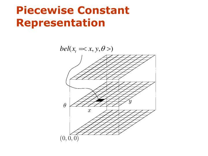 Piecewise Constant Representation