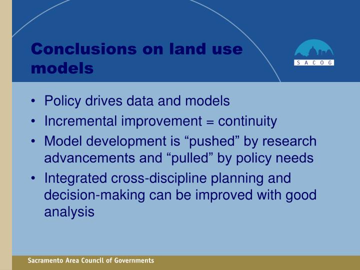 Conclusions on land use models